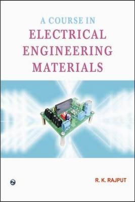 A Course in Electrical Engineering Materials (Paperback)