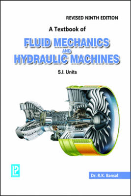 A Textbook of Fluid Mechanics and Hydraulic Machines by R  K  Bansal |  Waterstones