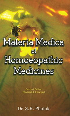 Materia Medica of Homoeopathic Medicines: Revised Edition (Paperback)