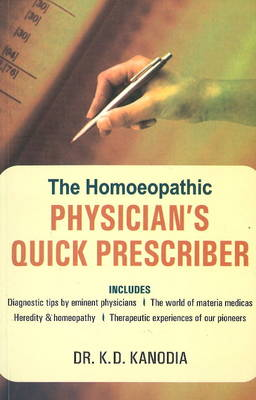 The Homeopathic Physician's Quick Prescriber (Paperback)
