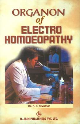 Organon of Electro Homoeopathy (Paperback)