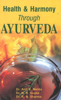 Health and Harmony Through Ayurveda (Paperback)