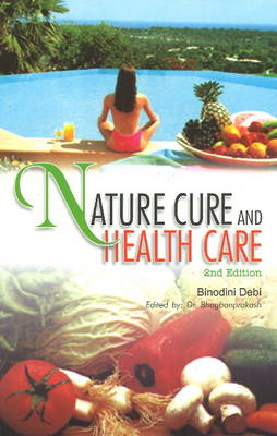 Nature Cure and Health Care (Paperback)