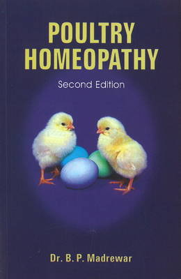 Poultry Homeopathy: 2nd Edition (Paperback)
