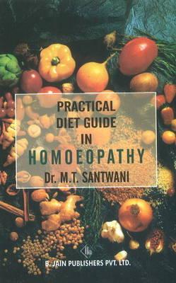 Practical Diet Guide in Homoeopathy (Paperback)