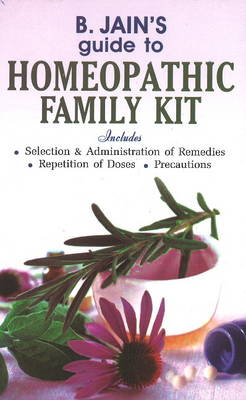B Jain's Guide to Homeopathic Family Kit (Paperback)