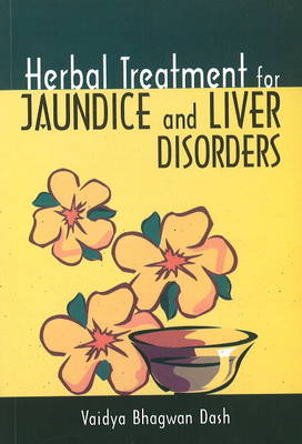 Herbal Treatment for Jaundice & Liver Disorders (Paperback)