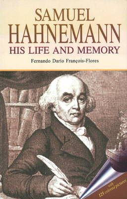 Samuel Hahnemann: His Life and Memory (Paperback)