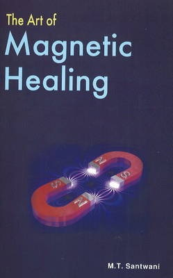The Art of Magnetic Healing (Paperback)
