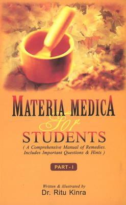 Materia Medica for Students: Part I (Paperback)