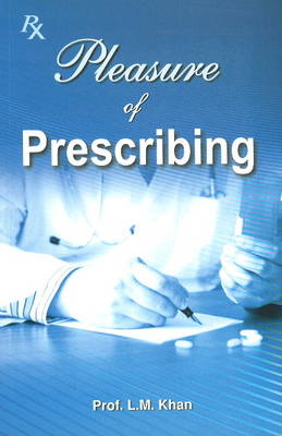 Pleasure of Prescribing (Paperback)