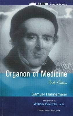 Organon of Medicine: Sixth Edition (Paperback)