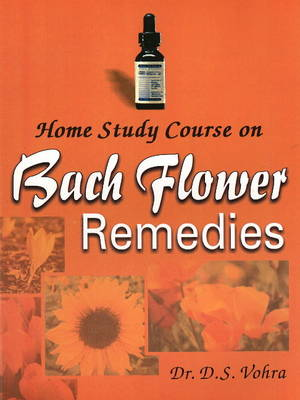 Home Study Course on Bach Flower Remedies (Paperback)