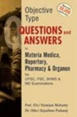 Objective Type Question and Answer in Materia Medica Repertory Pharmacy & Organon for UPSC, PSC, BHMS & MD Exams (Paperback)