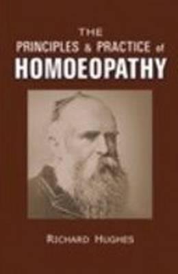 The Principles & Practice of Homoeopathy (Hardback)