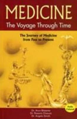 Medicine: The Voyage Through Time (Paperback)