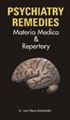 Psychiatry Remedies: Materia Medica & Repertory (Paperback)