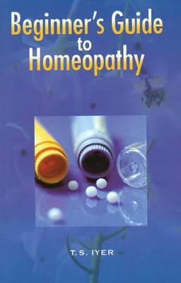 Beginner's Guide to Homeopathy (Paperback)