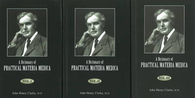 Dictionary of Practical Materia Medica: 3-Volume Set (Hardback)
