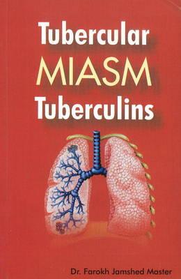 Tubercular Miasm Tuberculins (Paperback)