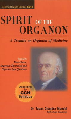 Spirit of the Organon: A Treatise on Organon of Medicine: 2nd Edition (Paperback)