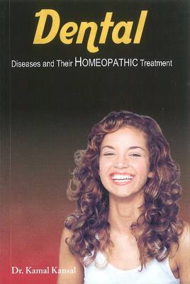 Dental Disease and Their Homeopathic Treatment (Paperback)