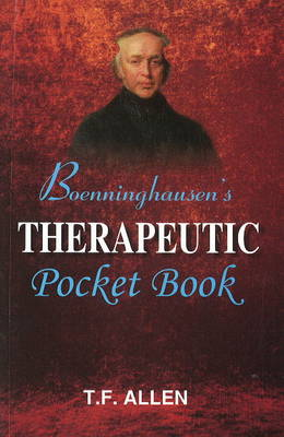 Boenninghausen's Therapeutic Pocket Book: The Principles & Practicability (Paperback)
