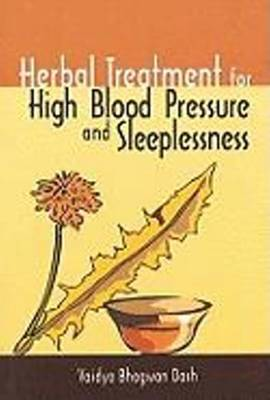 Herbal Treatment for High Blood Pressure & Sleeplessness (Paperback)