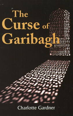 The Curse of Garibagh (Paperback)
