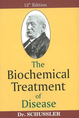 Biochemical Treatment of Disease: 12th Edition (Paperback)