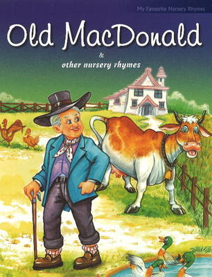 Old MacDonald and Other Nursery Rhymes (Paperback)