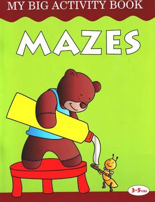 Mazes: My Big Activity Book (Paperback)