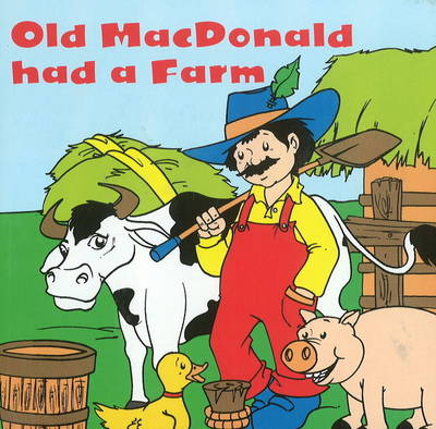 Old MacDonald Had a Farm (Hardback)