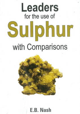 Leaders for the Use of Sulphur with Comparisons (Paperback)
