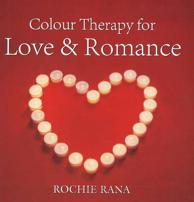 Colour Therapy: For Love and Romance (Paperback)