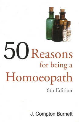 50 Reasons for Being a Homoepath (Paperback)