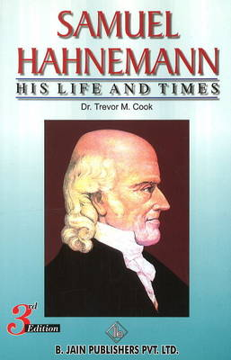 Samuel Hahnemann: His Life & Times (Paperback)