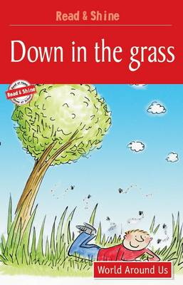 Down in the Grass: Level 3 - Read and Shine (Paperback)