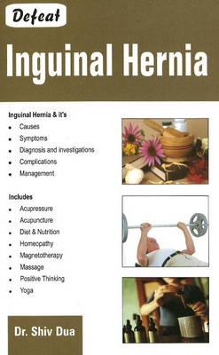 Defeat Inguinal Hernia (Paperback)