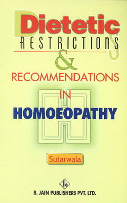 Dietetic Restrictions & Recommendations in Homoeopathy (Paperback)