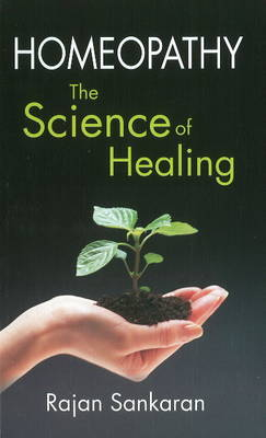Homoeopathy: The Science of Healing (Paperback)