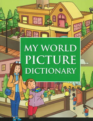 My World Picture Dictionary (Paperback)