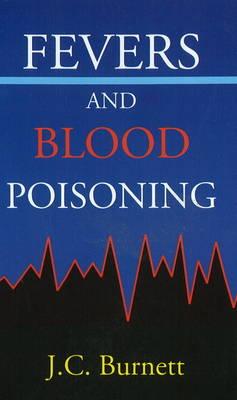 Fevers & Blood Poisoning (Paperback)