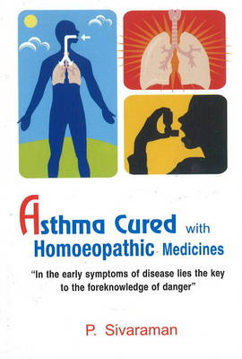 Asthma Cured with Homoeopathic Medicines (Paperback)