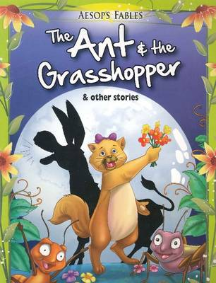Ant & the Grasshopper & Other Stories (Paperback)