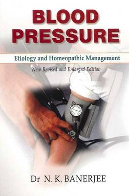 Blood Pressure: Etiology & Homeopathic Management (Paperback)