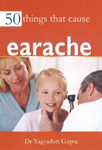 50 Things that Cause Earache (Paperback)