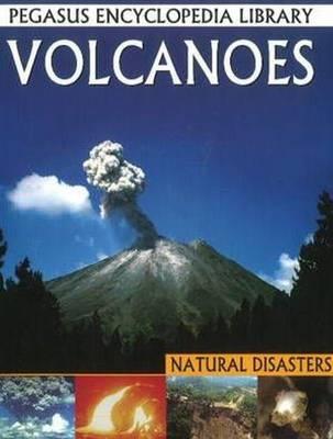Volcanoes: Pegasus Encyclopedia Library (Paperback)