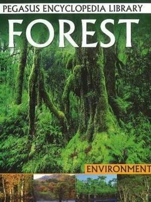 Forest: Pegasus Encyclopedia Library - Pegasus Encyclopedia Library (Paperback)