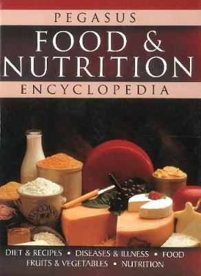 Food & Nutrition Encyclopedia (Hardback)